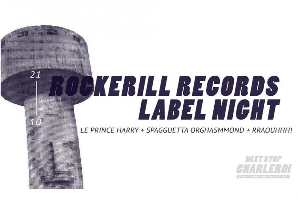Next Stop Charleroi: Rockerill Records