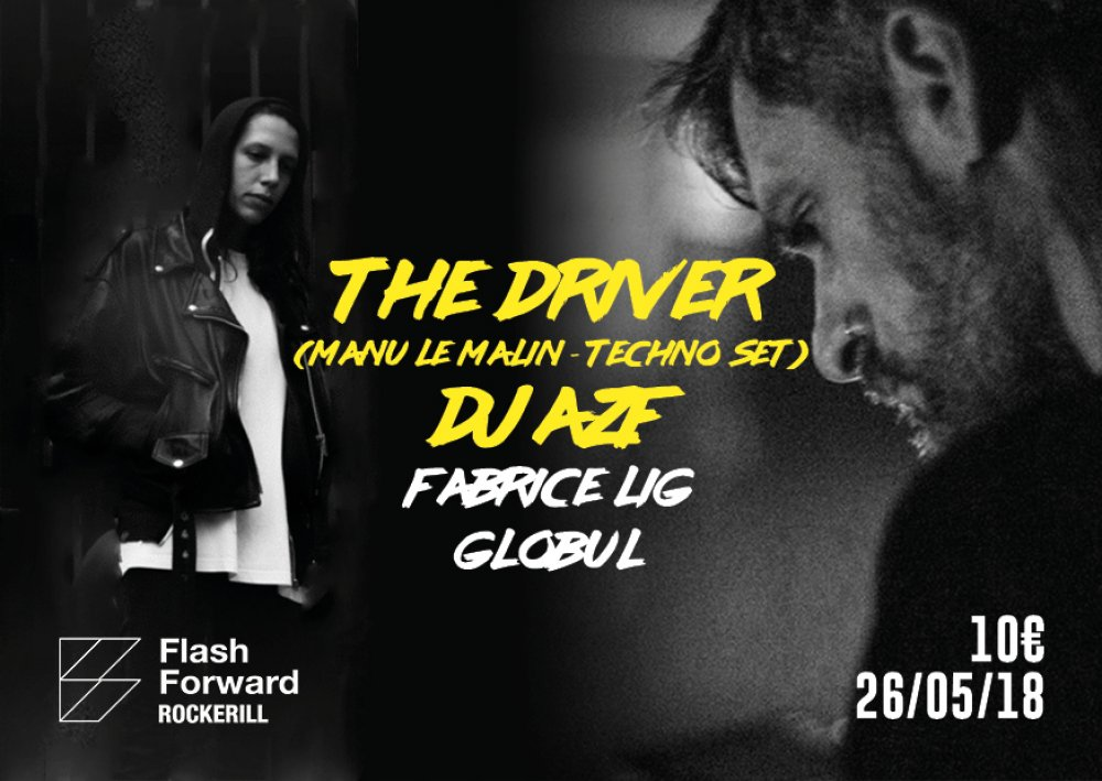 Flashforward: DJ AZF + The Driver (Manu le Malin)