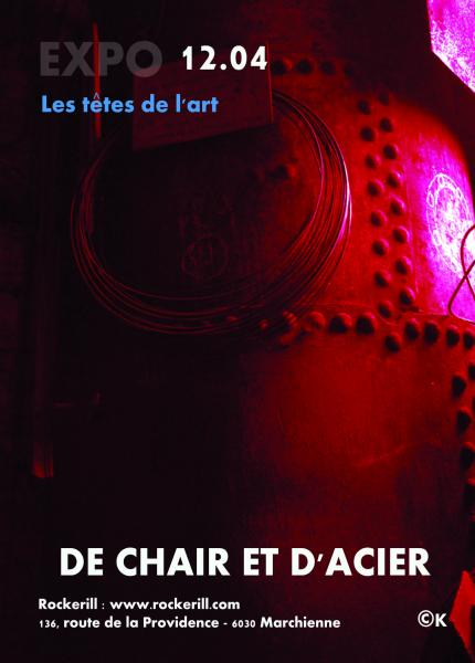 De Chair & d'acier III - Expo Têtes de l'art