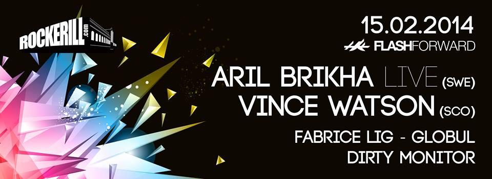 Flashforward présente Aril brikha live + Vince Watson
