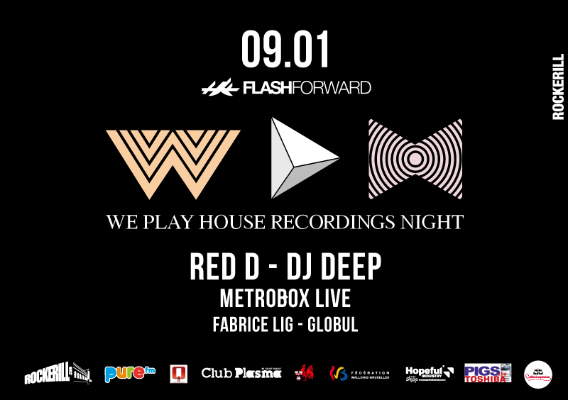 FlashForward invites We play House: Dj Deep + Red D +...
