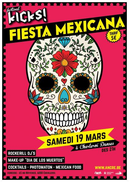 KICKS FESTIVAL - FIESTA MEXICANA !