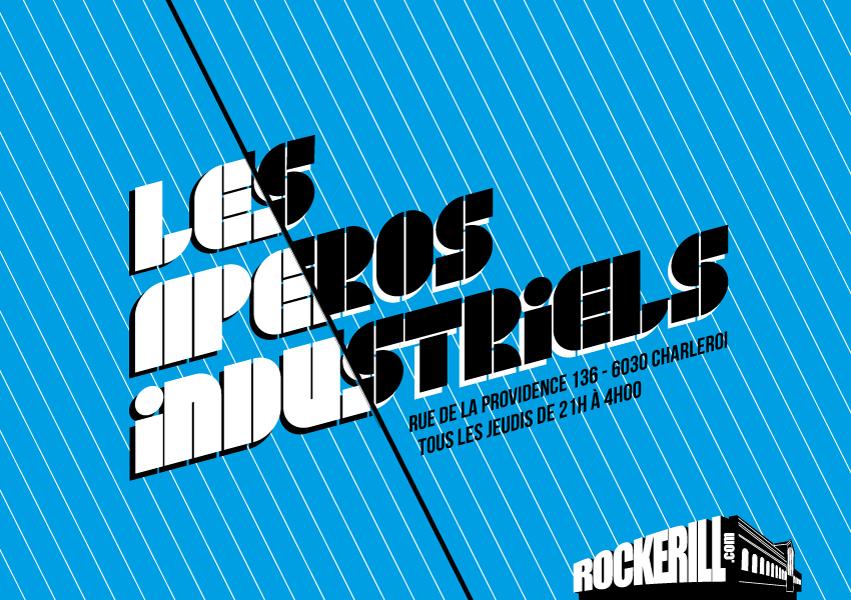 Les Apéros Industriels : Rockerill invite l'Eden...
