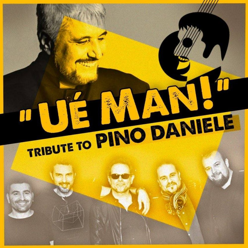 Ué Man! Tribute to Pino Daniele 18/01
