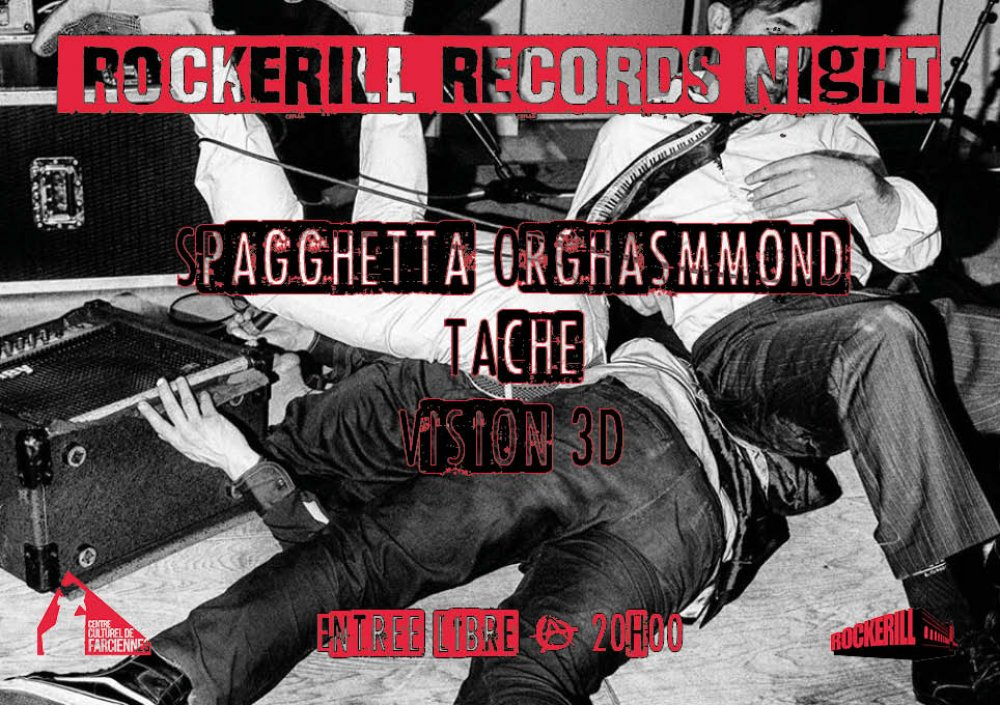ROCKERILL RECORDS NIGHT @ CENTRE CULTUREL DE FARCIENNES