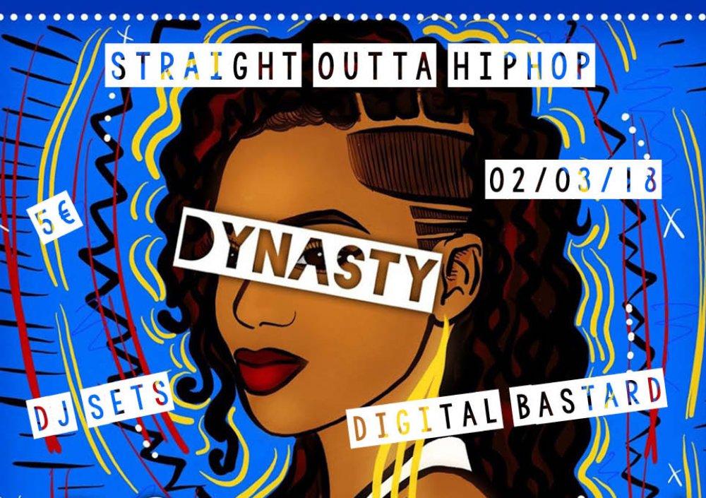 STRAIGHT OUTTA HIP HOP: DYNASTY + DIGITAL BASTARD