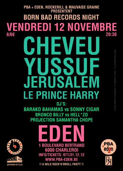 SOIREE BORN BAD EN COLLABORATION AVEC L'EDEN