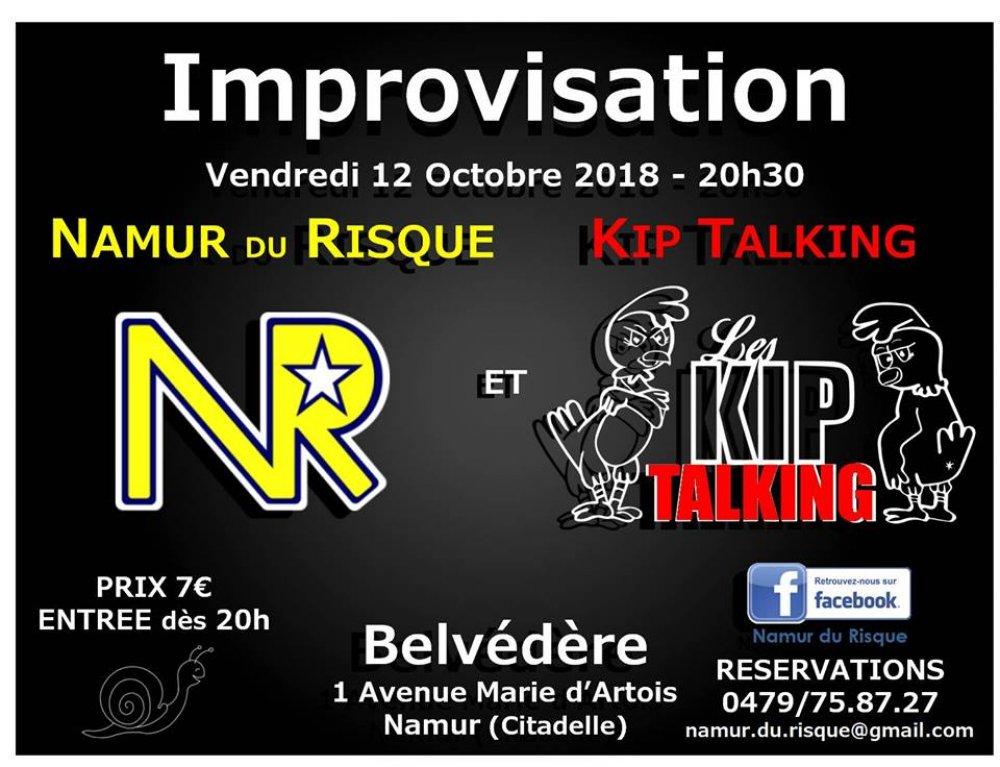 IMPROVISATION   NAMUR DU RISQUE VS KIP TALKING