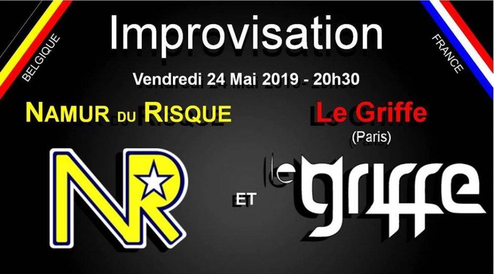 IMPROVISATION - NAMUR DU RISQUE VERSUS LE GRIFFE