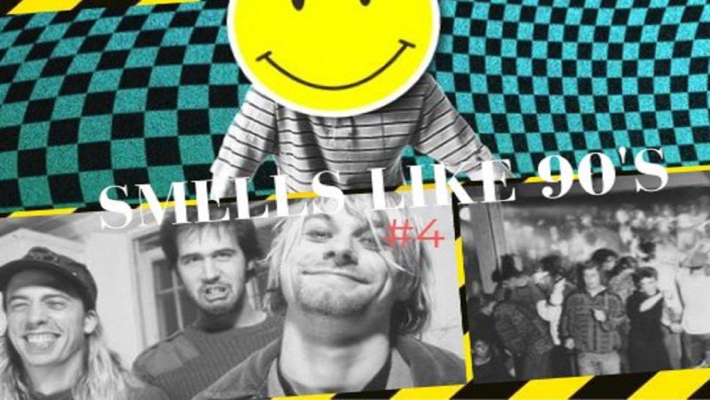 SMELLS LIKE 90'S #4