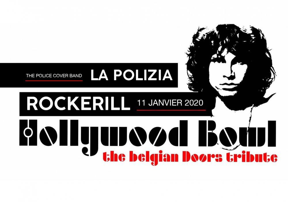 HOLLYWOOD BOWL (THE DOORS TRIBUTE) + LA POLIZIA (THE POLICE TRIBUTE)