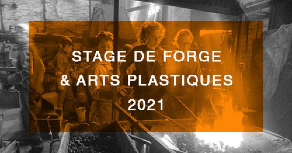 Stage de forge & arts plastiques 2021