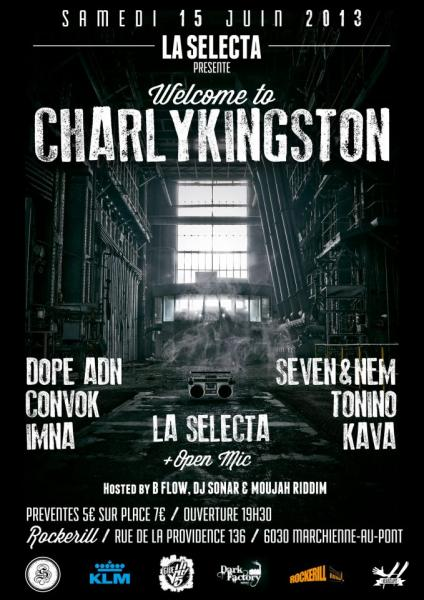 LA SELECTA ET LE ROCKERILL PRÉSENTENT : WELCOME TO CHARLYKINGSTON !